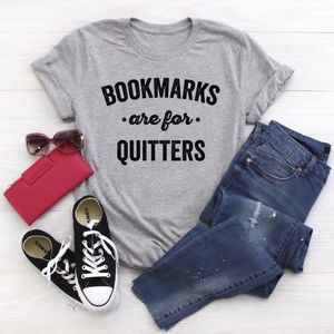 Bookmarks Are For Quitters Book Lover Unisex Shirt